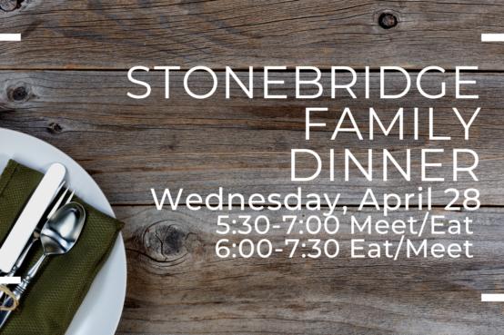 StoneBridge Family Dinner